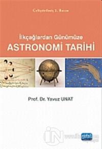 Astronomi Tarihi: İlkçağlardan Günümüze