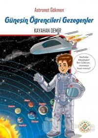 Astronot Gökmen: Güneşin Öğrencileri Gezegenler