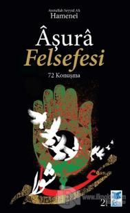 Aşura Felsefesi %25 indirimli Ayetullah Seyyid Ali Hamenei