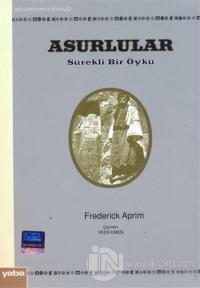 Asurlular - Sürekli Bir Öykü