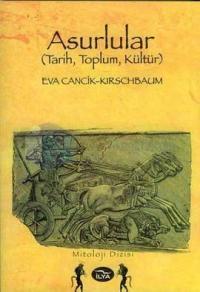 Asurlular (Tarih,Toplum,Kültür)
