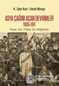 Asya Çağını Açan Devrimler (1095-1911) H. Zafer Kars