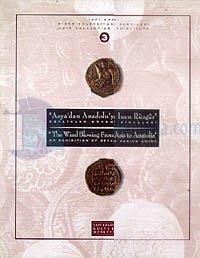 Asya'dan Anadolu'ya İnen Rüzgar - Beylikler Dönemi Sikkeleri (The Wind Blowing From Asia to Anatolia - An Exhibition of Beylik Period of Coins) Yapı Kredi Sikke Koleksiyonu Sergileri 3