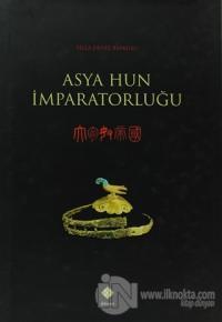 Asya Hun İmparatorluğu (Ciltli)