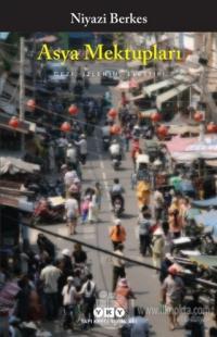 Asya Mektupları - Gezi, İzlenim, Eleştiri