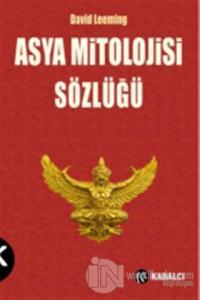 Asya Mitolojisi Sözlüğü