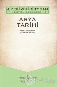 Asya Tarihi A. Zeki Velidi Togan