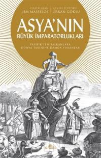 Asya'nın Büyük İmparatorlukları Jim Masselos