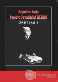 Asya'nın Işığı Pandit Cevahirlal Nehru