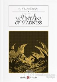 At the Mountains of Madness H. P. Lovecraft