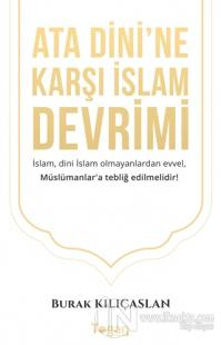 Ata Dini'ne Karşı İslam Devrimi