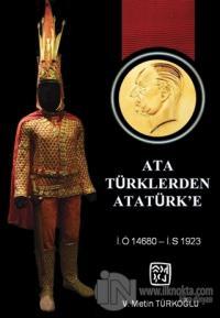 Ata Türklerden Atatürk'e
