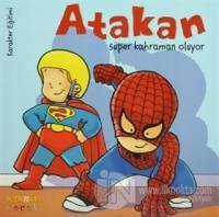 Atakan Süper Kahraman Oluyor (Ciltli)