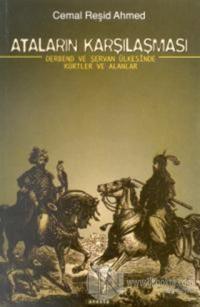 Ataların Karşılaşması Derbend ve Şervan Ülkesinde Kürtler ve Alanlar