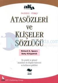 Atasözleri ve Klişeler Sözlüğüİngilizce-Türkçe