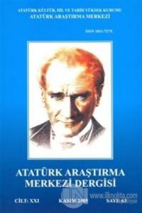 Atatürk Araştırma Merkezi Dergisi Cilt: 21 Kasım 2005 Sayı: 63