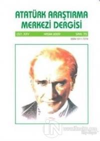 Atatürk Araştırma Merkezi Dergisi Cilt: 25 Kasım 2009 Sayı: 75 Kolekti