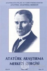 Atatürk Araştırma Merkezi Dergisi Cilt: 4 Mart 1988 Sayı: 11