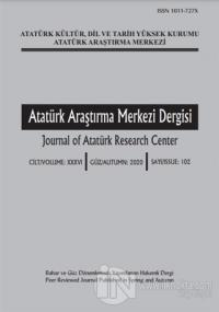 Atatürk Araştırma Merkezi Dergisi Sayı: 102 2020