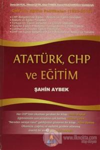 Atatürk, CHP ve Eğitim (Ciltli)