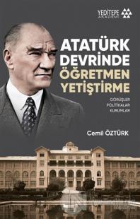 Atatürk Devrinde Öğretmen Yetiştirme