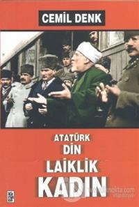 Atatürk, Din, Laiklik, Kadın
