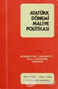 Atatürk Dönemi Maliye Politikaları