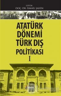 Atatürk Dönemi Türk Dış Politikası 1