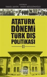 Atatürk Dönemi Türk Dış Politikası 2 Kolektif