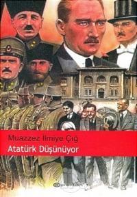 Atatürk Düşünüyor