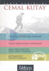 Atatürk-Enver Paşa Hadisesi Talat Paşayı Nasıl Vurdular Milli Mücadele Yeşil Ordu Efsanesi Mütarekede Puntos Suikastı Yakın Tarihin Meçhul Sahifeleri 4 Kitap Bir Arada