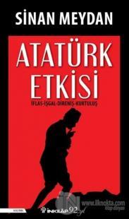 Atatürk Etkisi Sinan Meydan