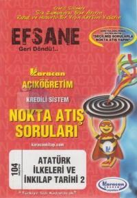 Atatürk İlkeleri ve İnkılap Tarihi 2 - Nokta Atış Soruları