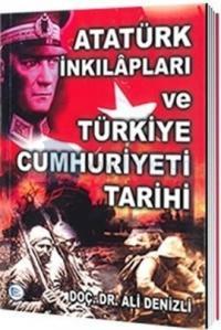 Atatürk İnkılapları ve Türkiye Cumhuriyeti Tarihi Ali Denizli