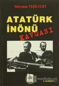 Atatürk İnönü Kavgası