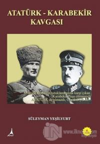 Atatürk - Karabekir Kavgası