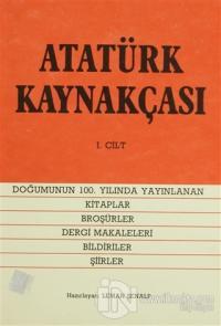Atatürk Kaynakçası 1. Cilt