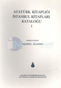 Atatürk Kitaplığı İstanbul Kitapları Kataloğu 1