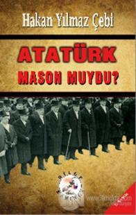 Atatürk Mason Muydu?