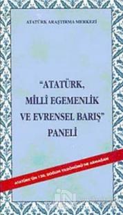Atatürk Milli Egemenlik ve Evrensel Barış Paneli