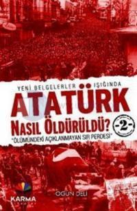 Atatürk Nasıl Öldürüldü?