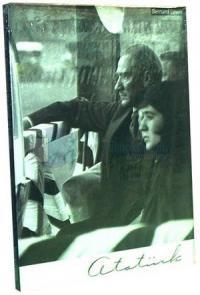 Atatürk Transforming The Image of a Nation (Ciltli)