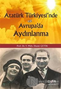 Atatürk Türkiyesi'nde ve Avrupa'da Aydınlanma