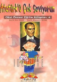 Atatürk'ü Çok Seviyorum