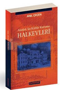 Atatürk'ün Kültür Kurumu Halkevleri