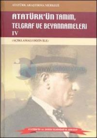 Atatürk'ün Tamim, Telgraf ve Beyannameleri IV