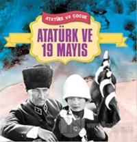 Atatürk ve 19 Mayıs