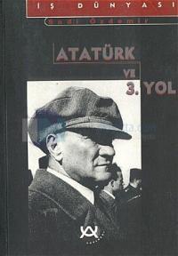 Atatürk ve 3. Yol