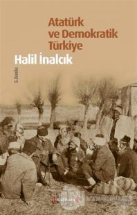 Atatürk ve Demokratik Türkiye (Ciltli)