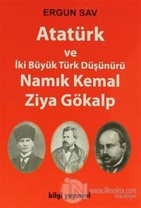 Atatürk ve İki Büyük Türk Düşünürü Namık Kemal Ziya Gökalp